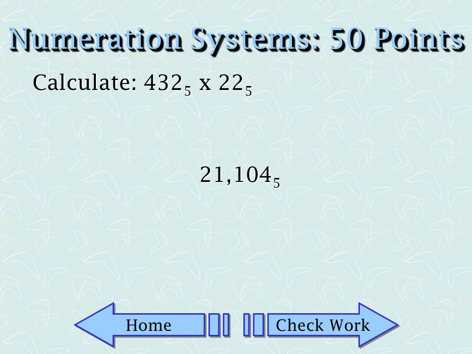 Home Check Work Numeration Systems: 25 Points True or False: The set of whole numbers is closed for subtraction.