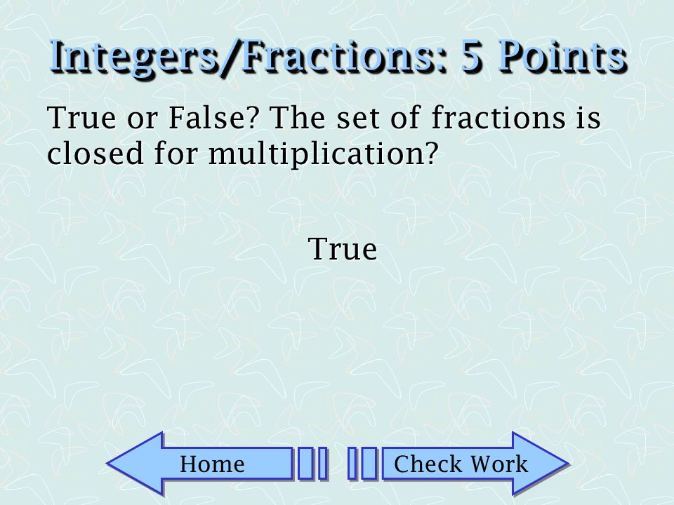 Integers/FractionsIntegers/Fractions
