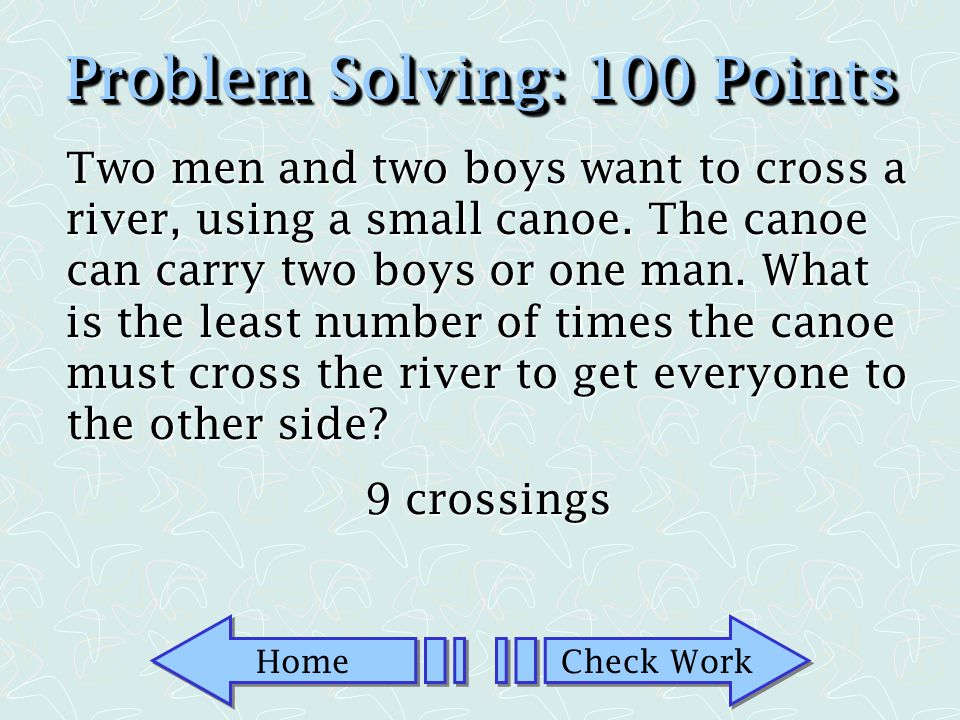 Home Check Work Problem Solving: 50 Points There are 78 people around a table.