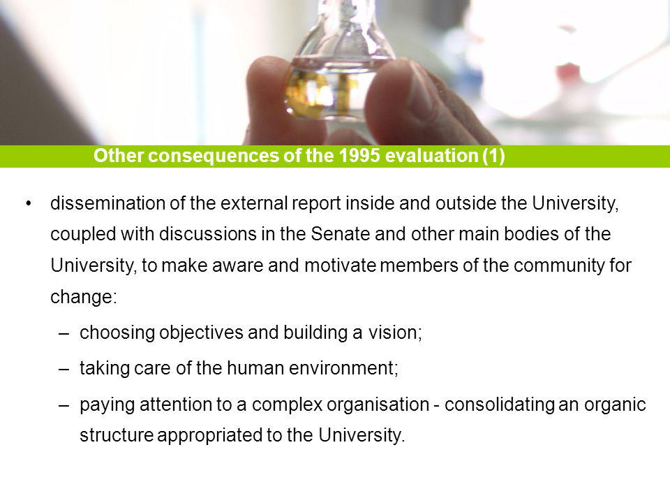 dissemination of the external report inside and outside the University, coupled with discussions in the Senate and other main bodies of the University