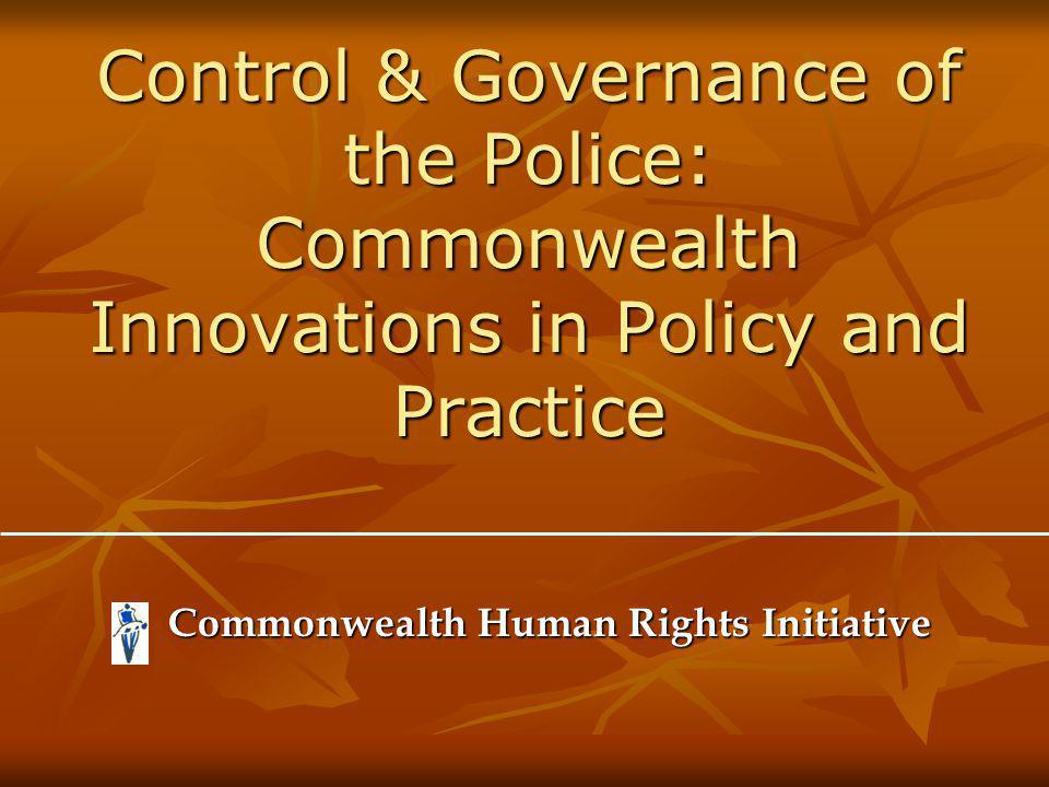 Governments Responsibility To provide a well-resourced, well-led, well-trained police service to the public that is efficient and accountable Lay down clear policy and strategic direction for the police prepare Policing Plans in consultation with the public set objective standards and performance indicators Establish effective accountability mechanisms Facilitate police-public interaction and partnership