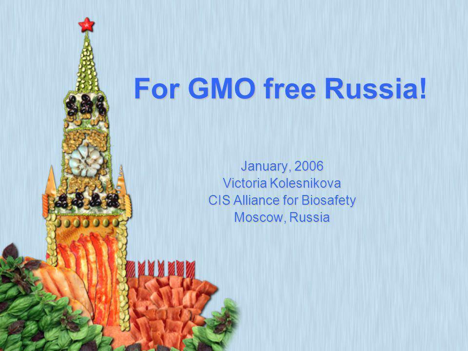 ForGMOfreeRussia For GMO free Russia.