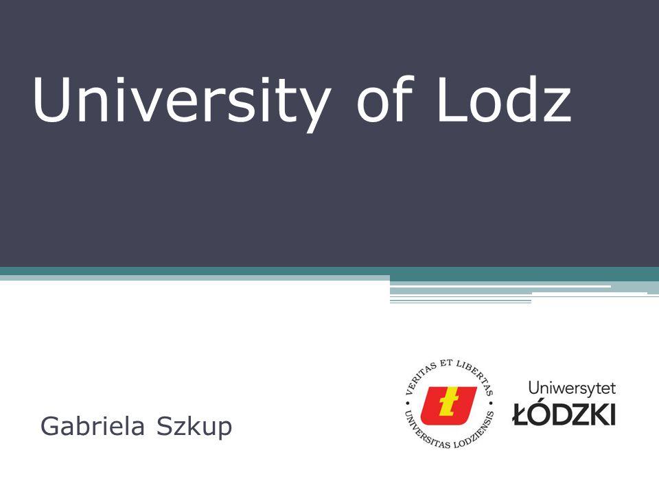 University of Lodz Gabriela Szkup