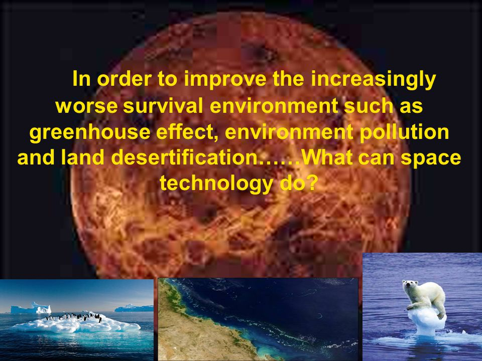 In order to improve the increasingly worse survival environment such as greenhouse effect, environment pollution and land desertification……What can sp