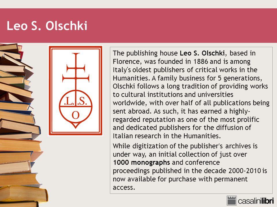 Leo S. Olschki The publishing house Leo S.