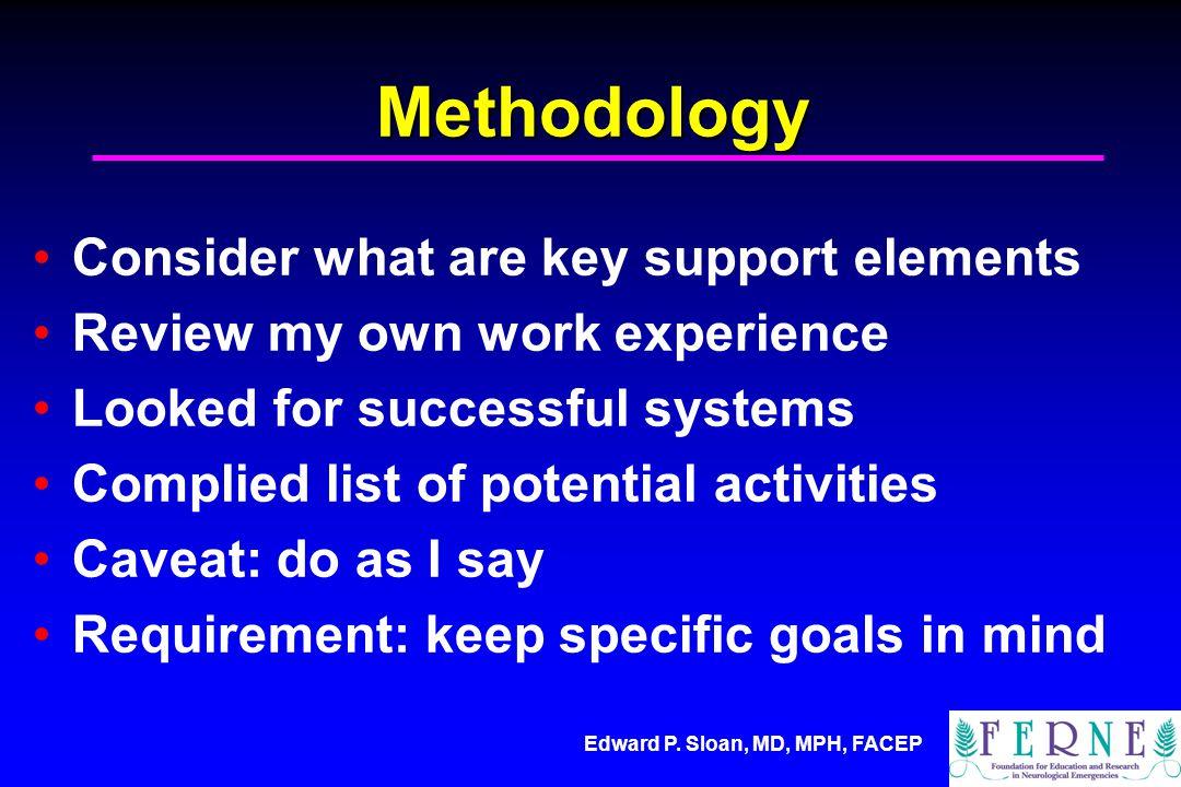 Edward P. Sloan, MD, MPH, FACEP A Plan