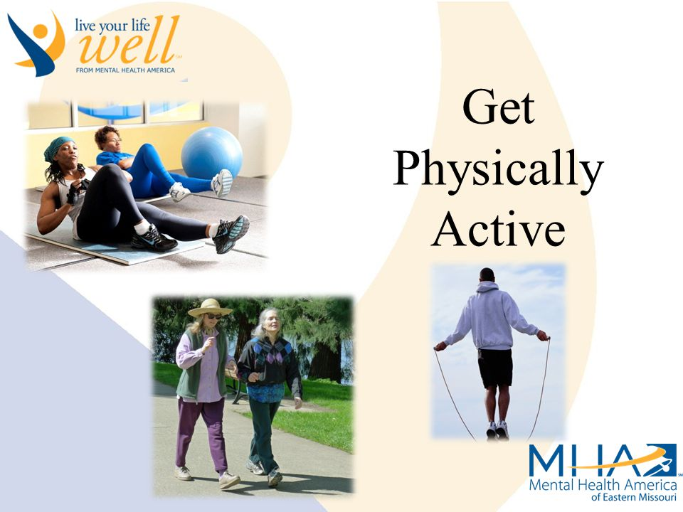 Live Your Life Well Get Physically Active
