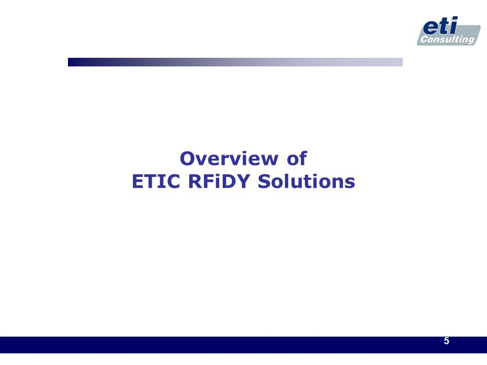 5 Overview of ETIC RFiDY Solutions