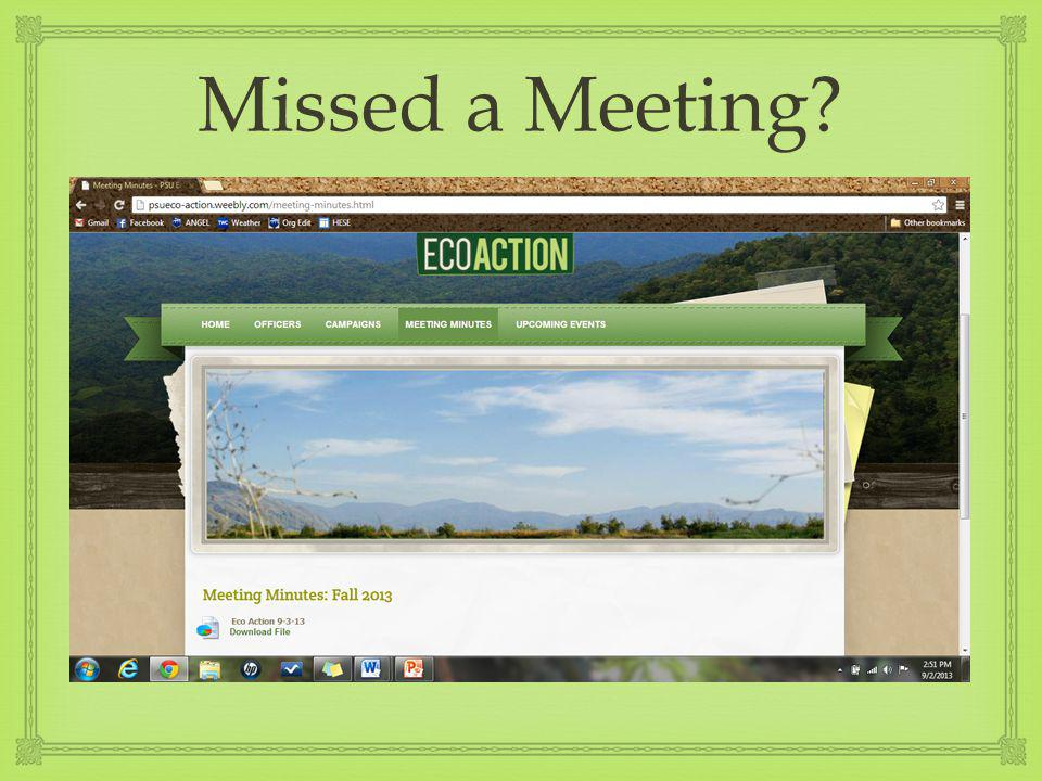 Missed a Meeting?