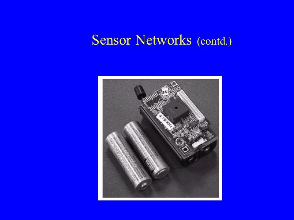 Sensor Networks (contd.)