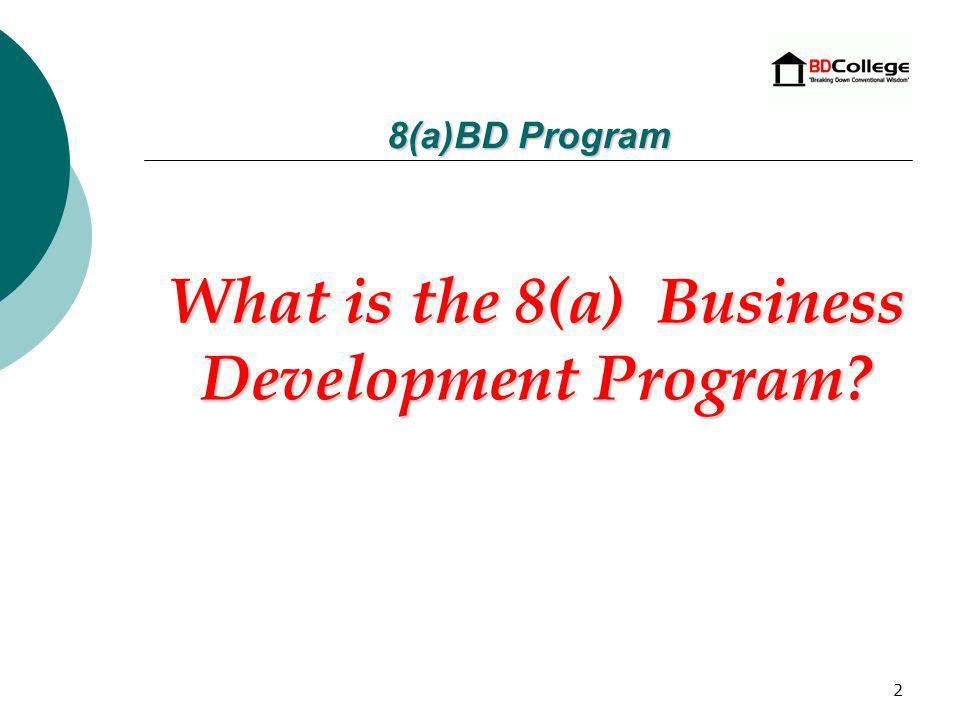 8(a) Business Development Program (An Overview)