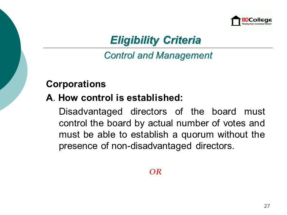26 Control and Management Partnerships: Agreements must reflect unconditional management by disadvantaged partner(s).