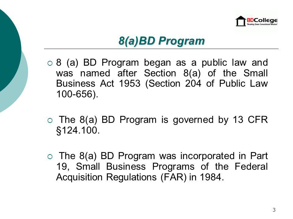 2 What is the 8(a) Business Development Program 8(a)BD Program