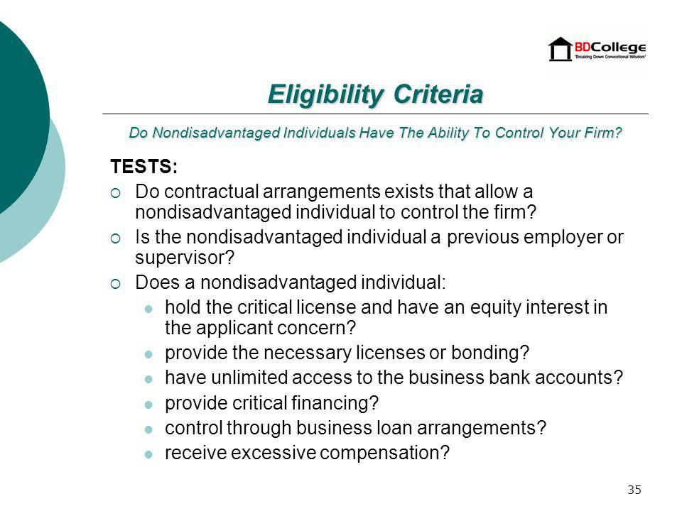 34 Do Non-disadvantaged Individuals have the Ability to Control your firm