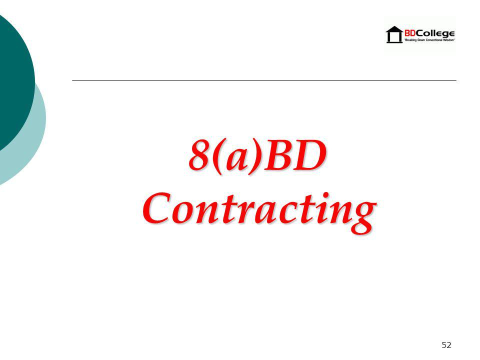 51 Training The Office of Business of Development offers two different types of 7(j) training to 8(a) BD certified firms throughout the nation: o 7(j) Basic Training sessions are targeted at 8(a) firms in the Developmental Stage.