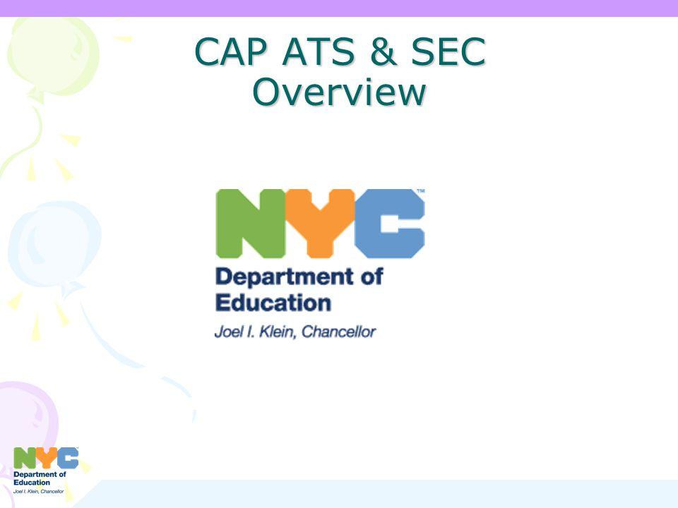 CAP ATS & SEC Overview