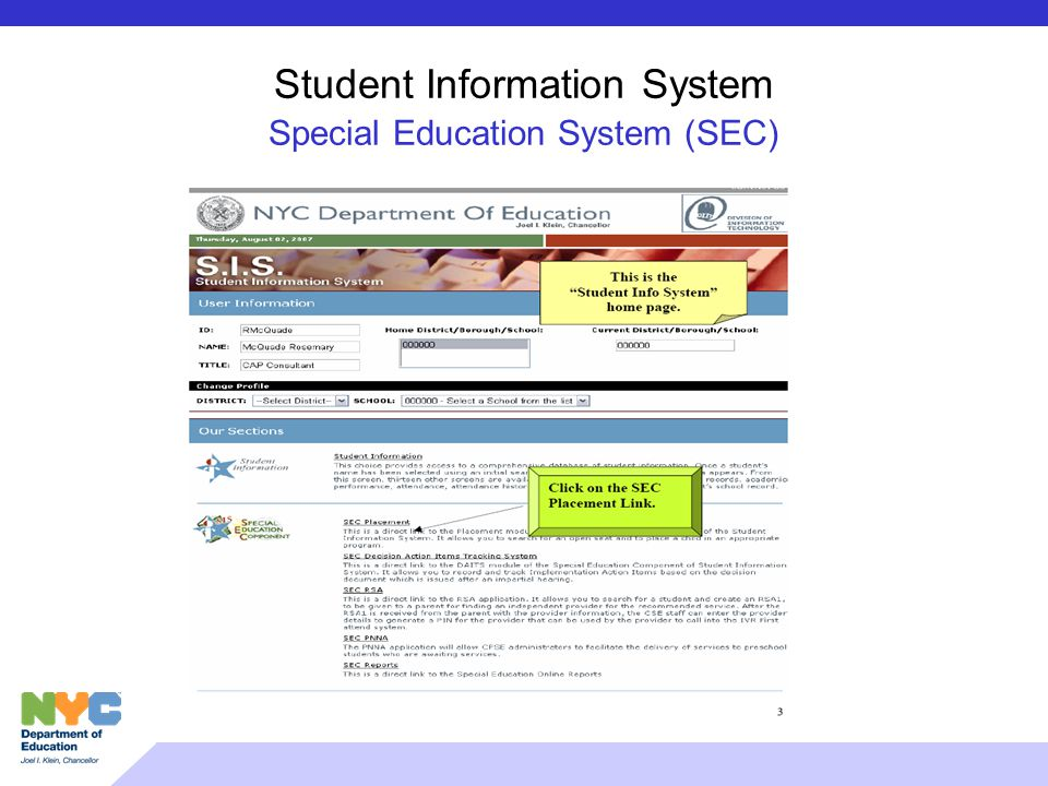 Student Information System Special Education System (SEC)