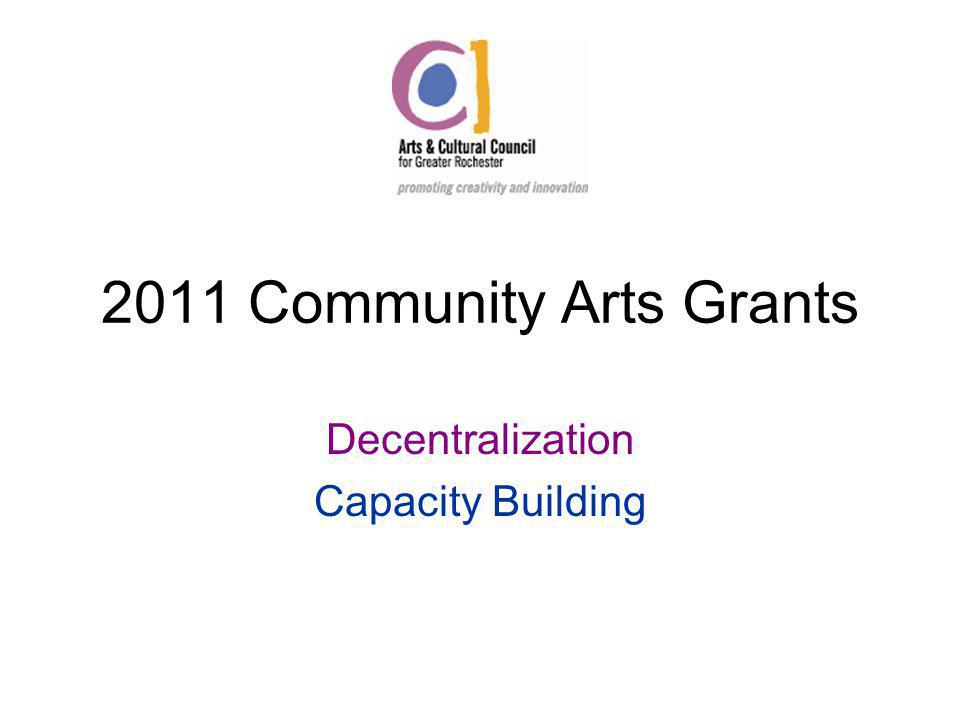 2011 Community Arts Grants Decentralization Capacity Building