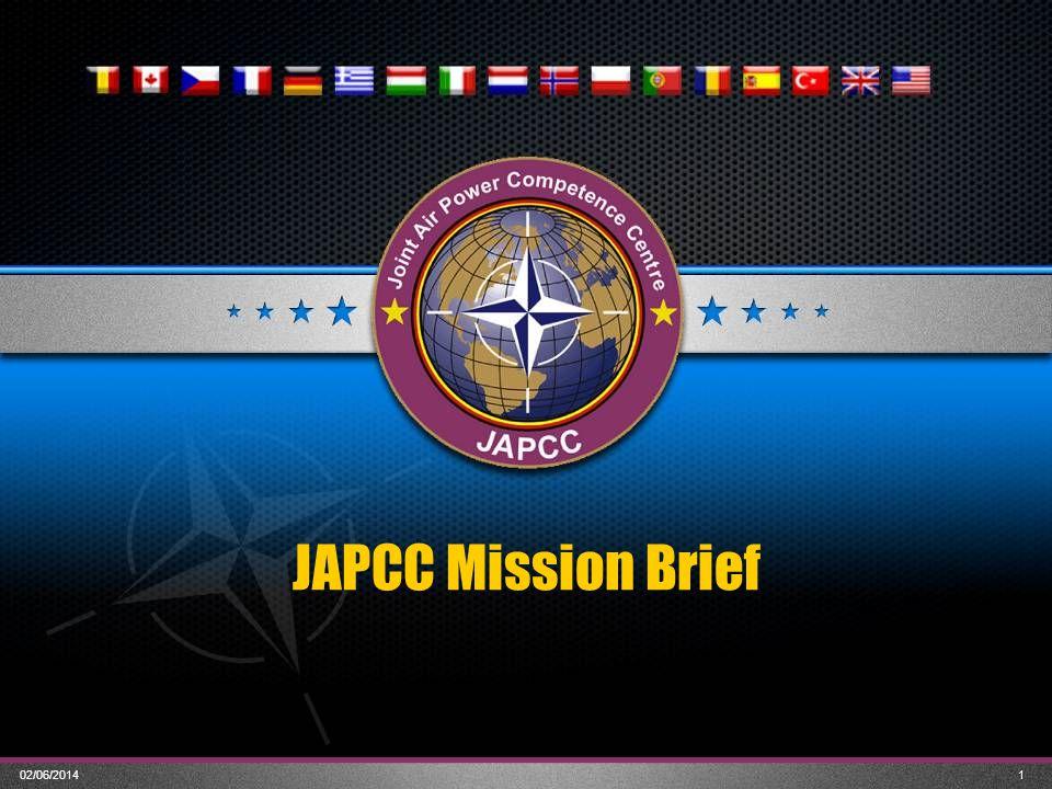 02/06/20141 JAPCC Mission Brief