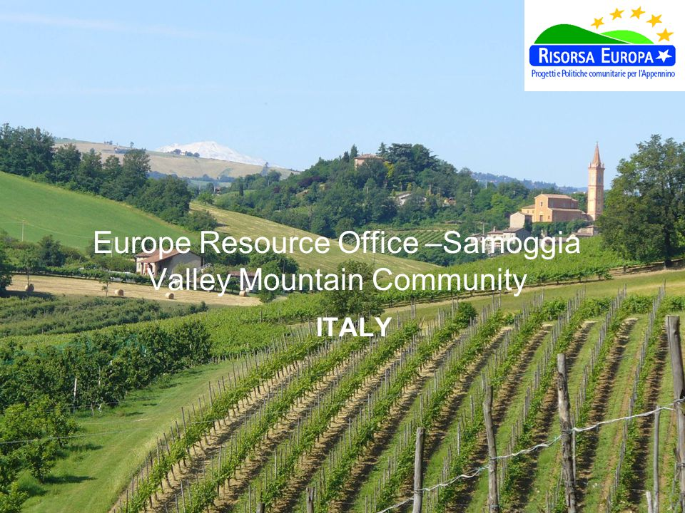 Europe Resource Office –Samoggia Valley Mountain Community ITALY