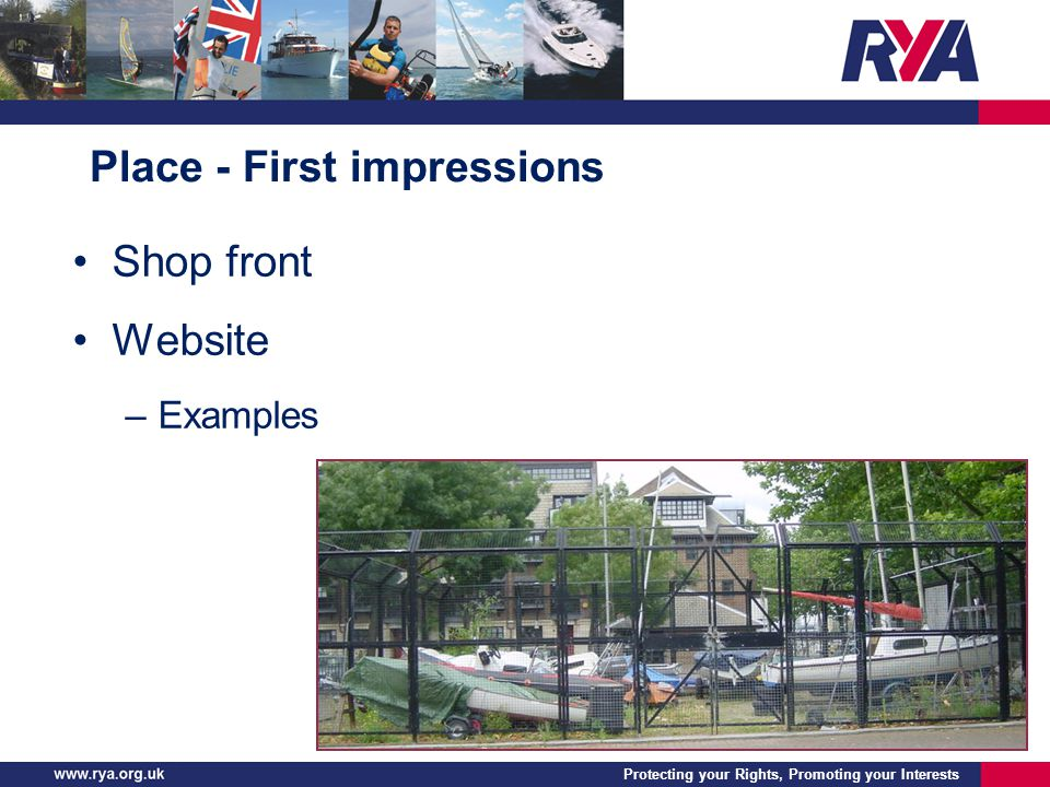 Protecting your Rights, Promoting your Interests Place - First impressions Shop front Website –Examples