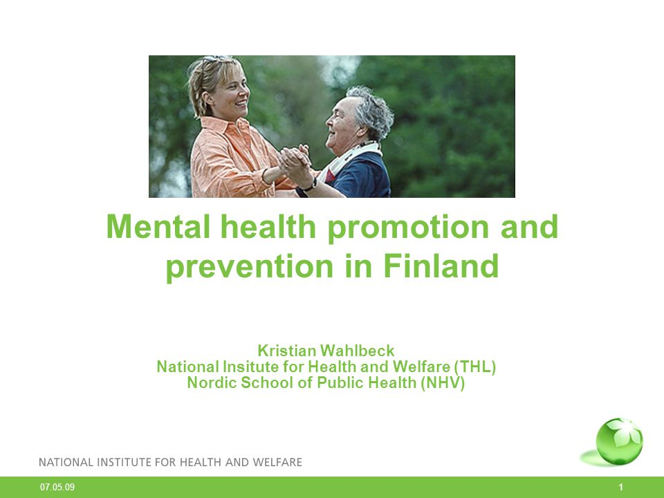 07.05.09 2 Scope of the WHO Helsinki Declaration 2005 Promotion of mental well-being Prevention of mental health problems Care for people with mental disorders Recovery and integration into society Tackling stigma, discrimination and exclusion