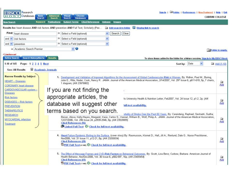 If you are not finding the appropriate articles, the database will suggest other terms based on you search.