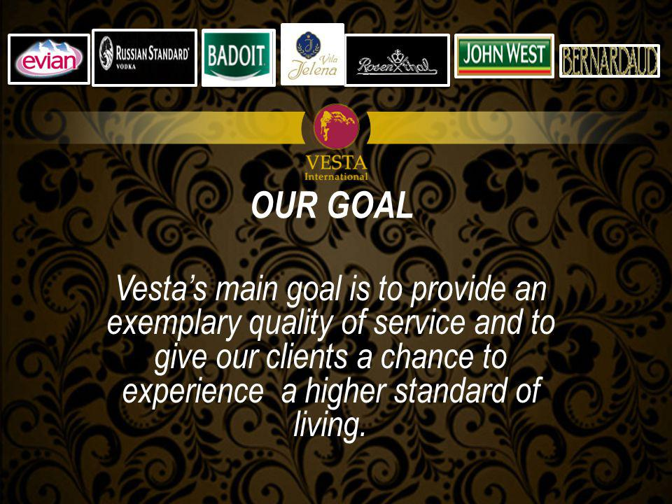 Vestas main goal is to provide an exemplary quality of service and to give our clients a chance to experience a higher standard of living.
