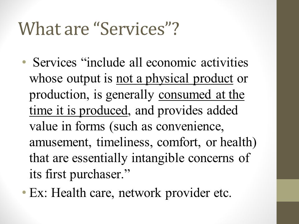 What are Services.