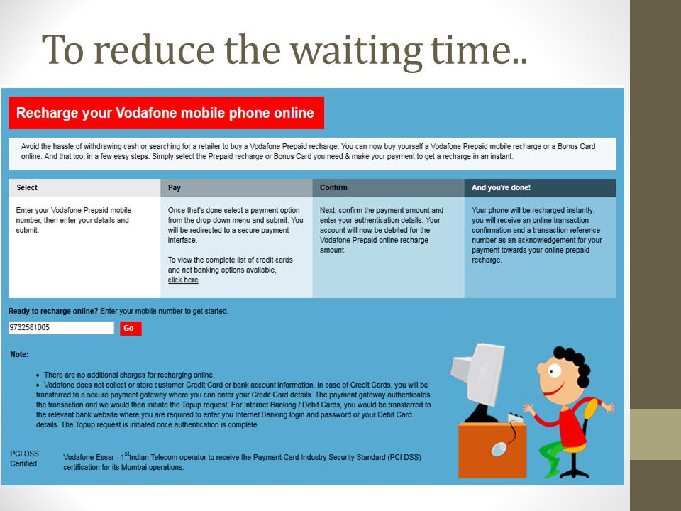 To reduce the waiting time..