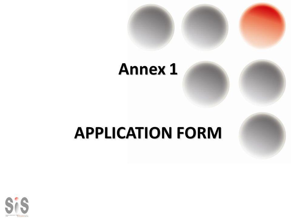 Annex 1 APPLICATION FORM