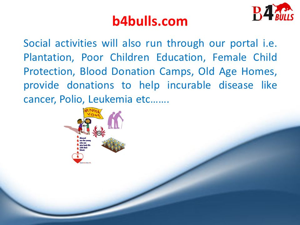 Social activities will also run through our portal i.e.