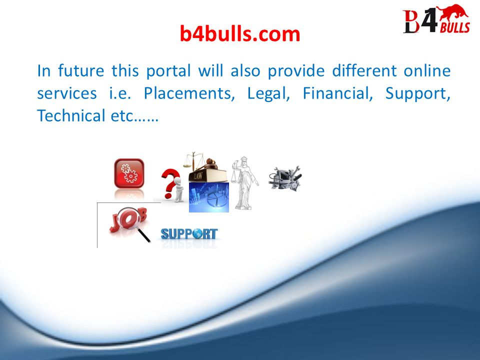 In future this portal will also provide different online services i.e.