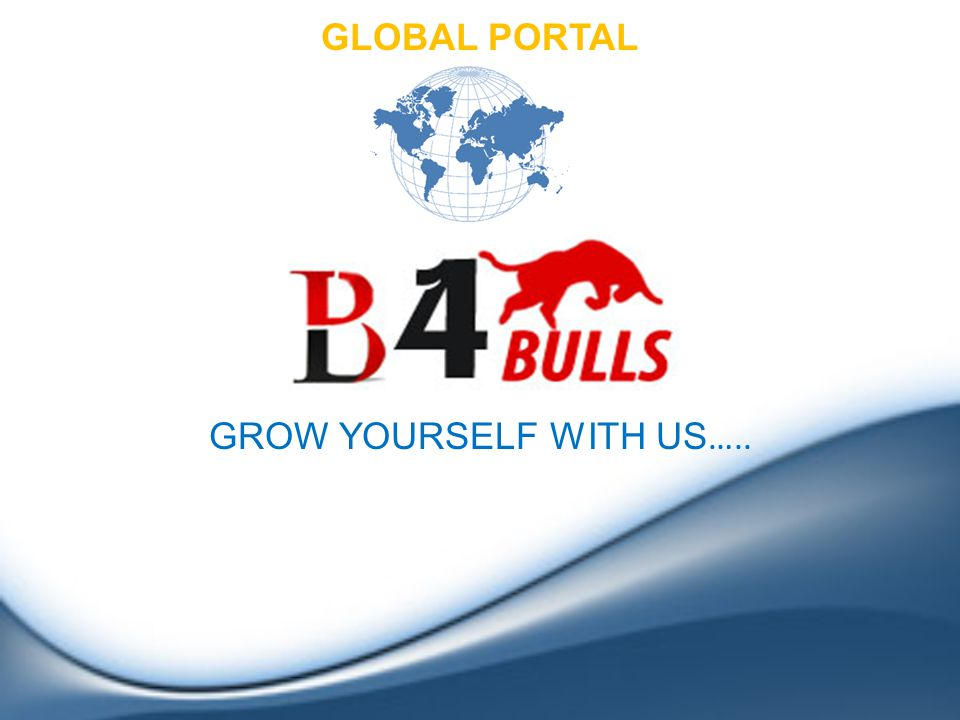 GROW YOURSELF WITH US ….. GLOBAL PORTAL