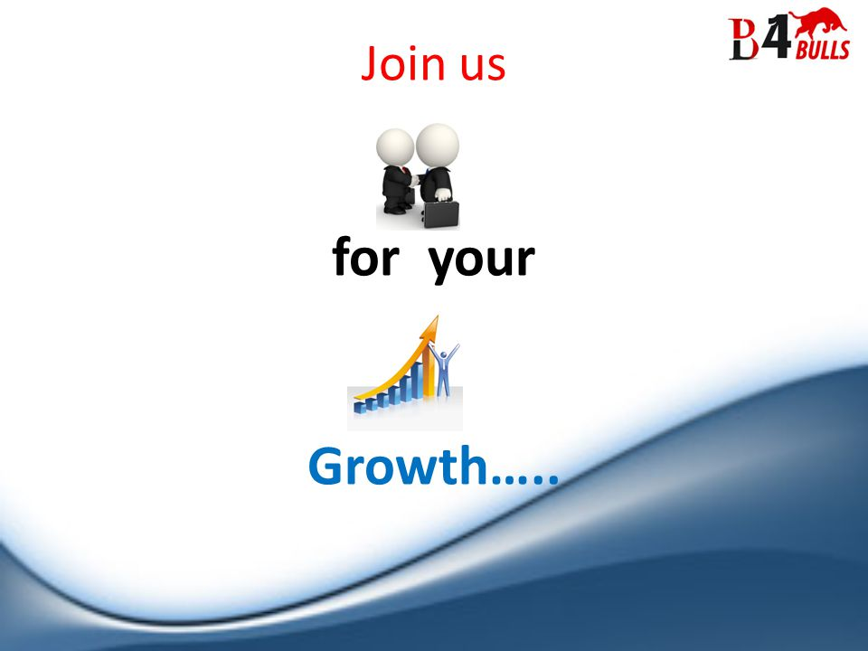 Join us for your Growth…..