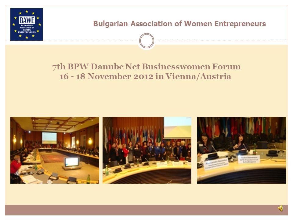 28-30 September, 2012 – 14 th Congress of BPW Europe in Sorrrento, Italy Bulgarian Association of Women Entrepreneurs