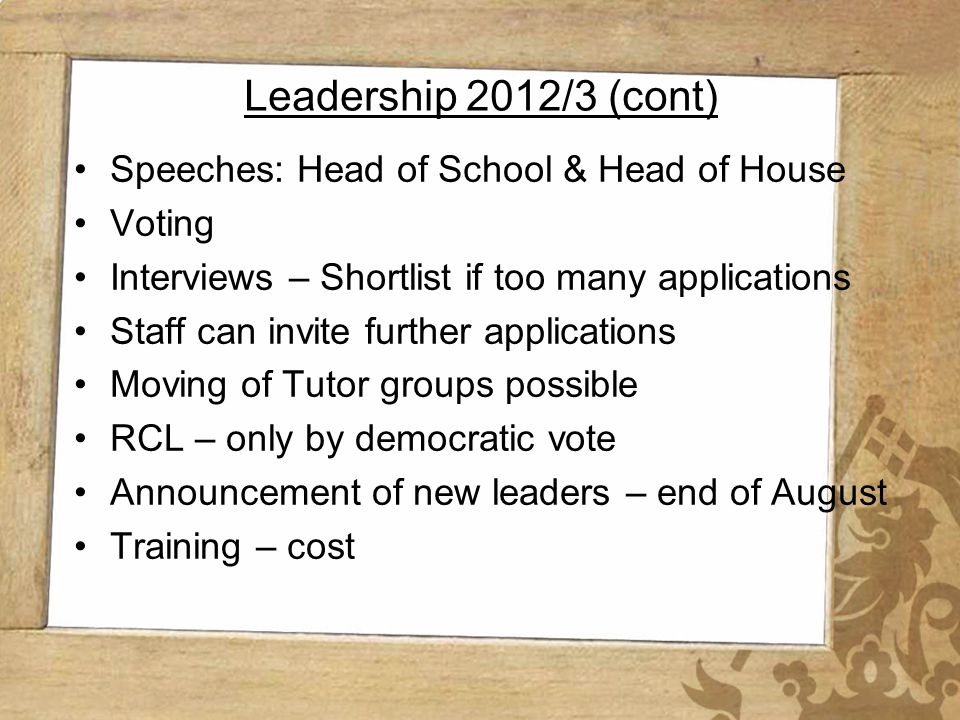 Wynberg Girls High School Leadership 2012/3 (cont) Speeches: Head of School & Head of House Voting Interviews – Shortlist if too many applications Sta