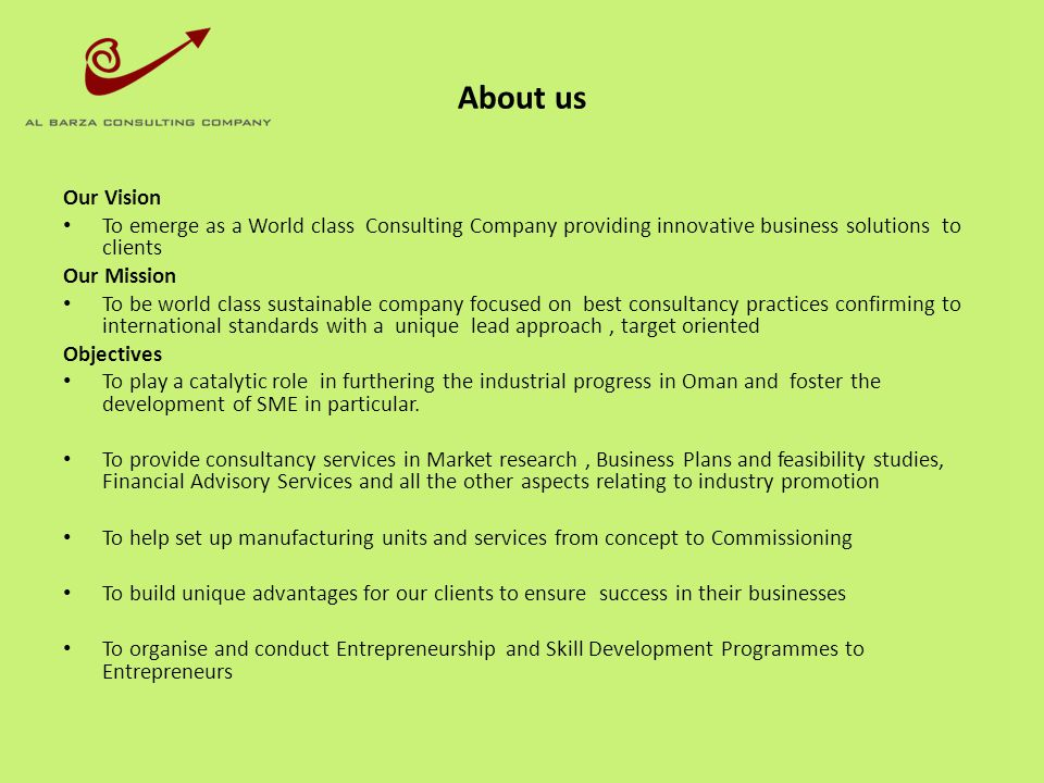 About us Our Vision To emerge as a World class Consulting Company providing innovative business solutions to clients Our Mission To be world class sus
