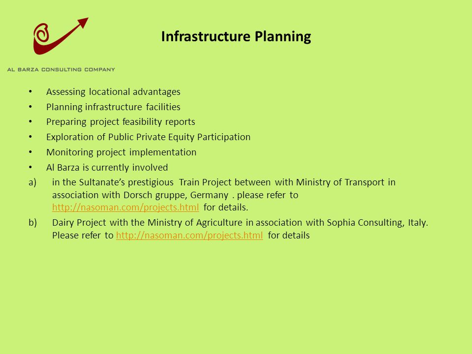 Infrastructure Planning Assessing locational advantages Planning infrastructure facilities Preparing project feasibility reports Exploration of Public