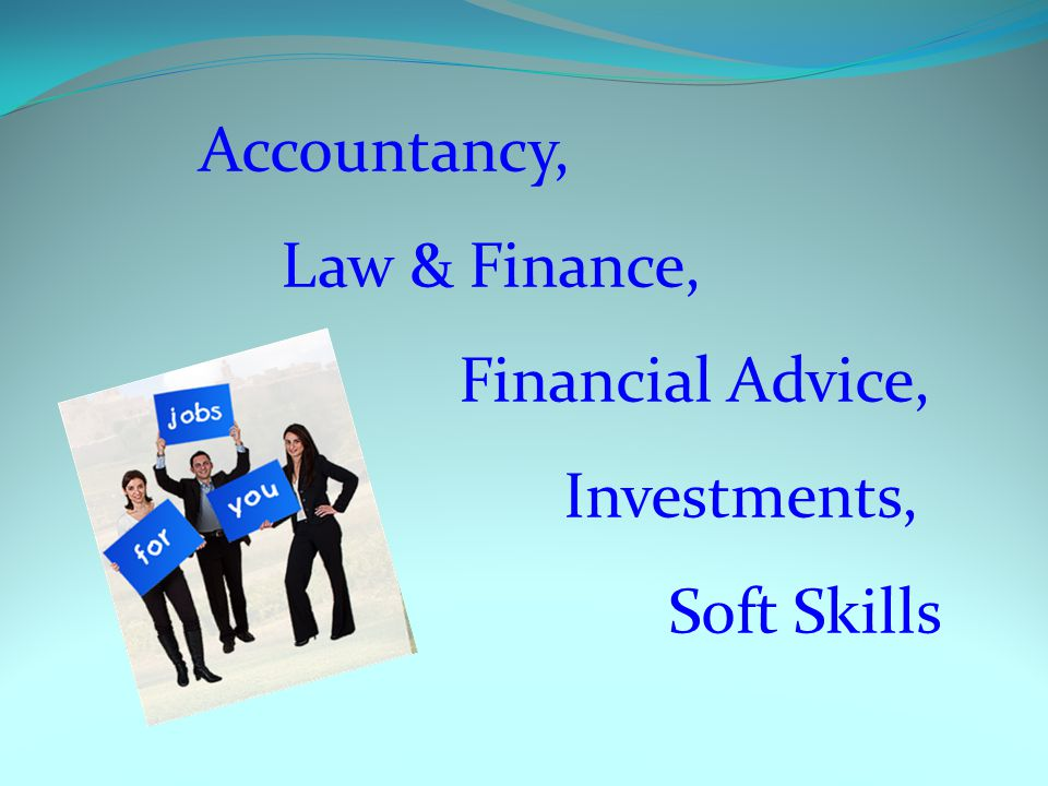 Accountancy, Law & Finance, Financial Advice, Investments, Soft Skills
