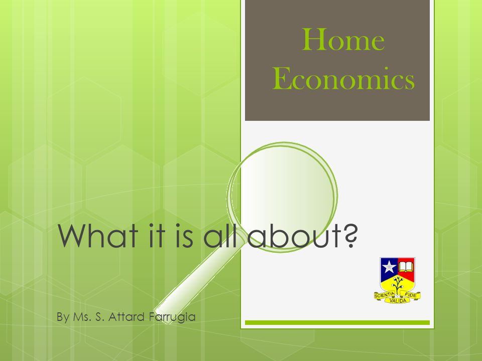 Pre-requisites when choosing Home Economics Good level of English Be ready to work hard, even during summer holidays.