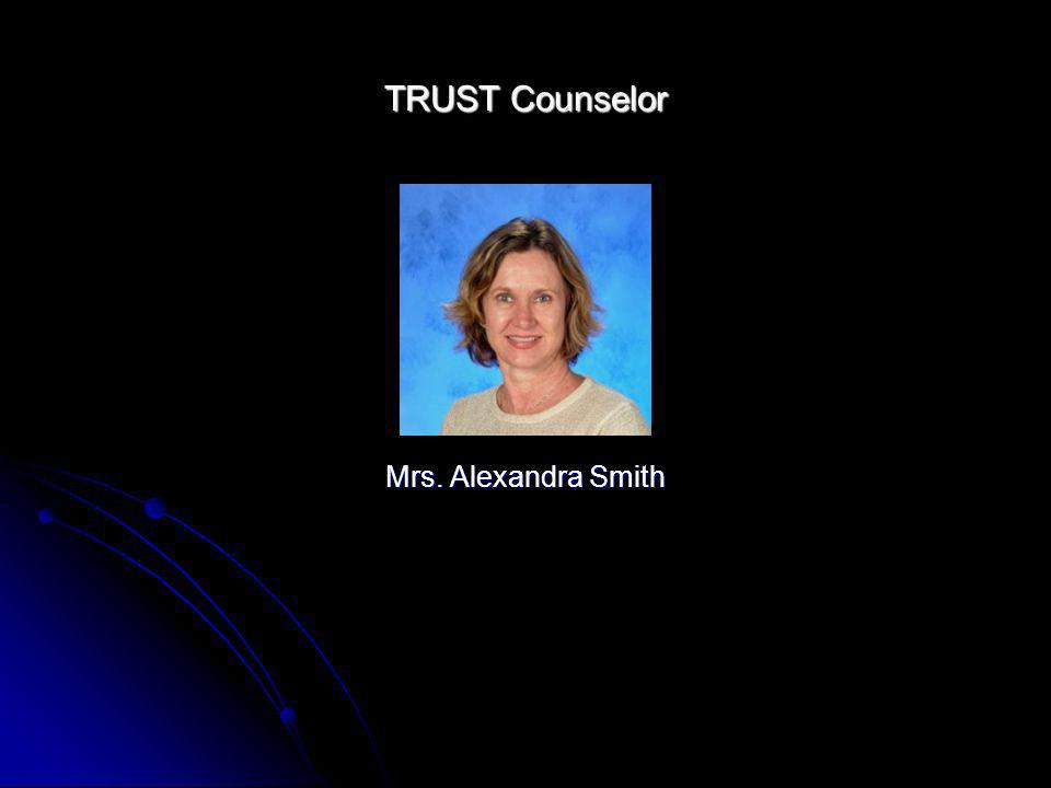 TRUST Counselor Mrs. Alexandra Smith