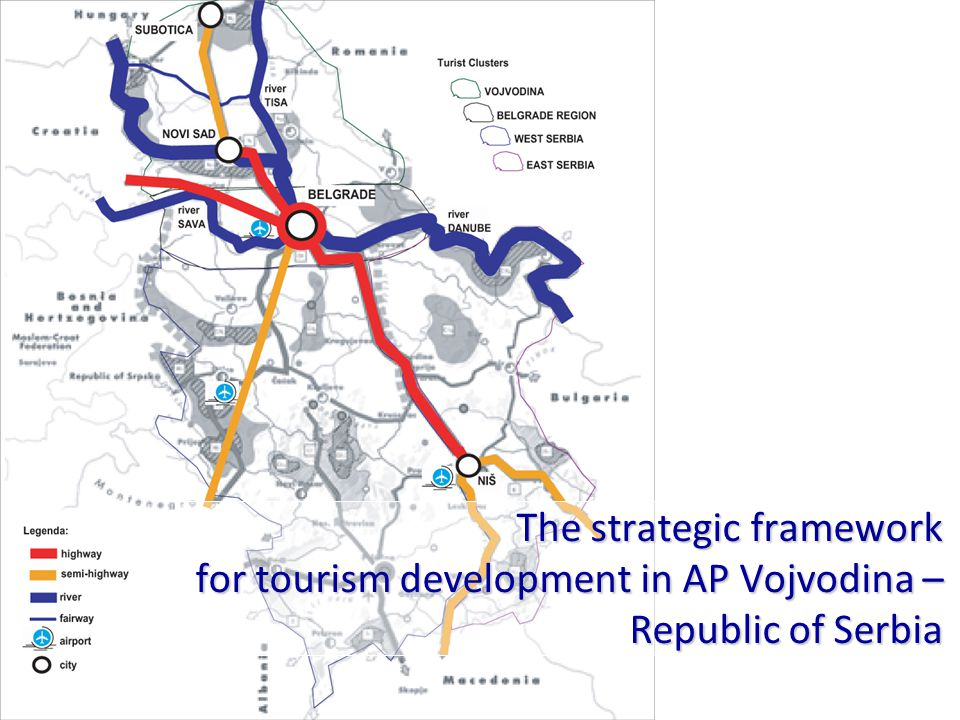 The strategic framework for tourism development in AP Vojvodina – Republic of Serbia