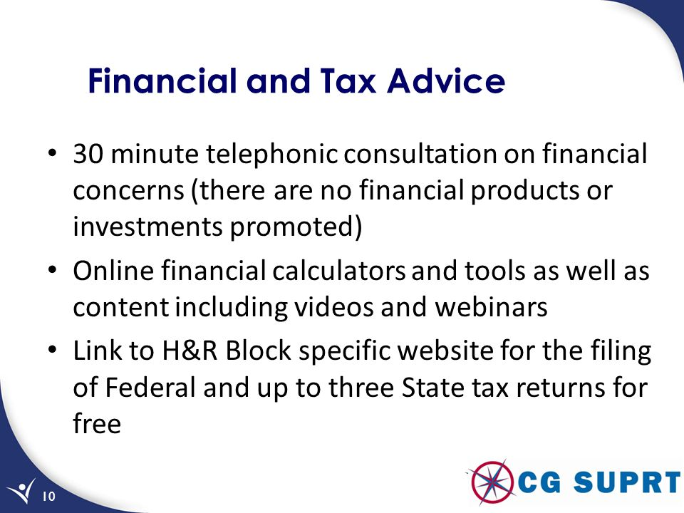 Financial and Tax Advice 30 minute telephonic consultation on financial concerns (there are no financial products or investments promoted) Online fina