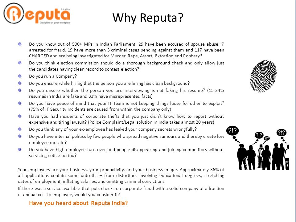 REPUTA INDIA Introducing in… Recruitment and Staffing Services People management Background Check Performance Appraisal System Disciplinary management Response Management Overall HR Process management