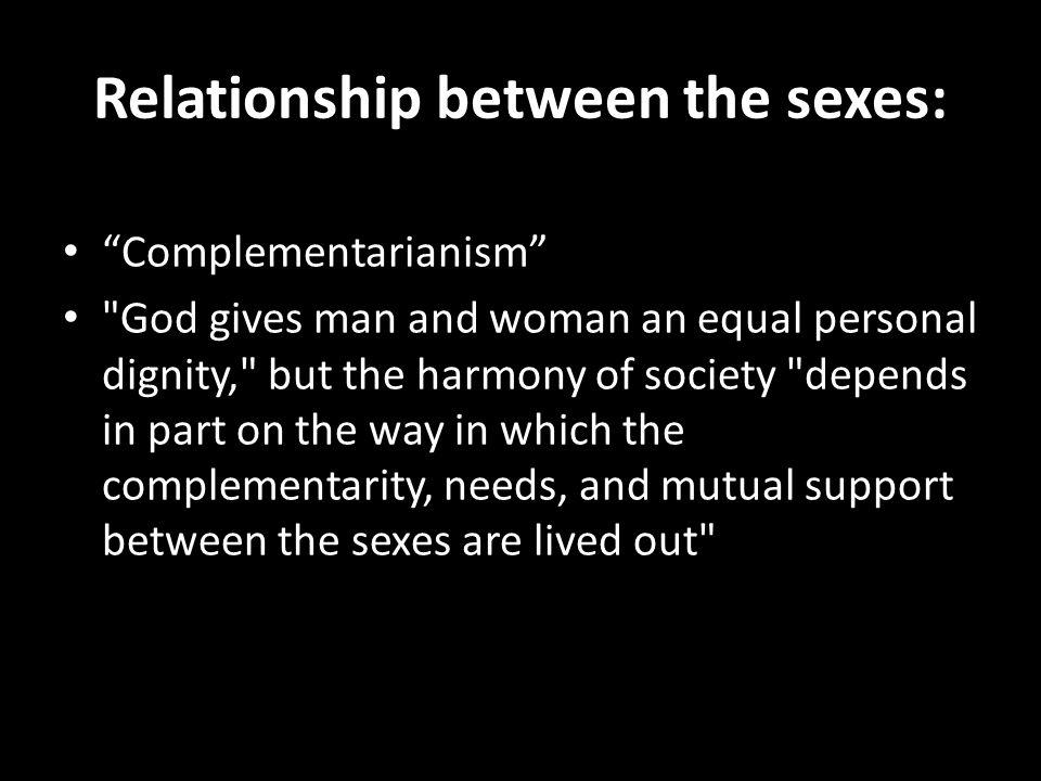 Relationship between the sexes: Complementarianism