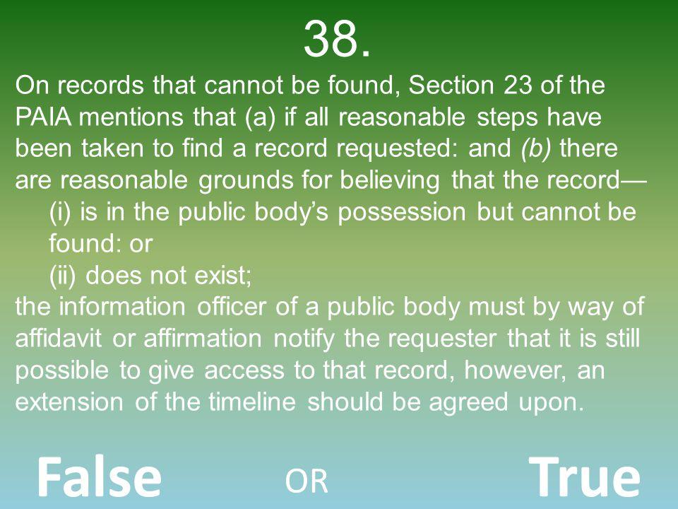 False OR True 38.