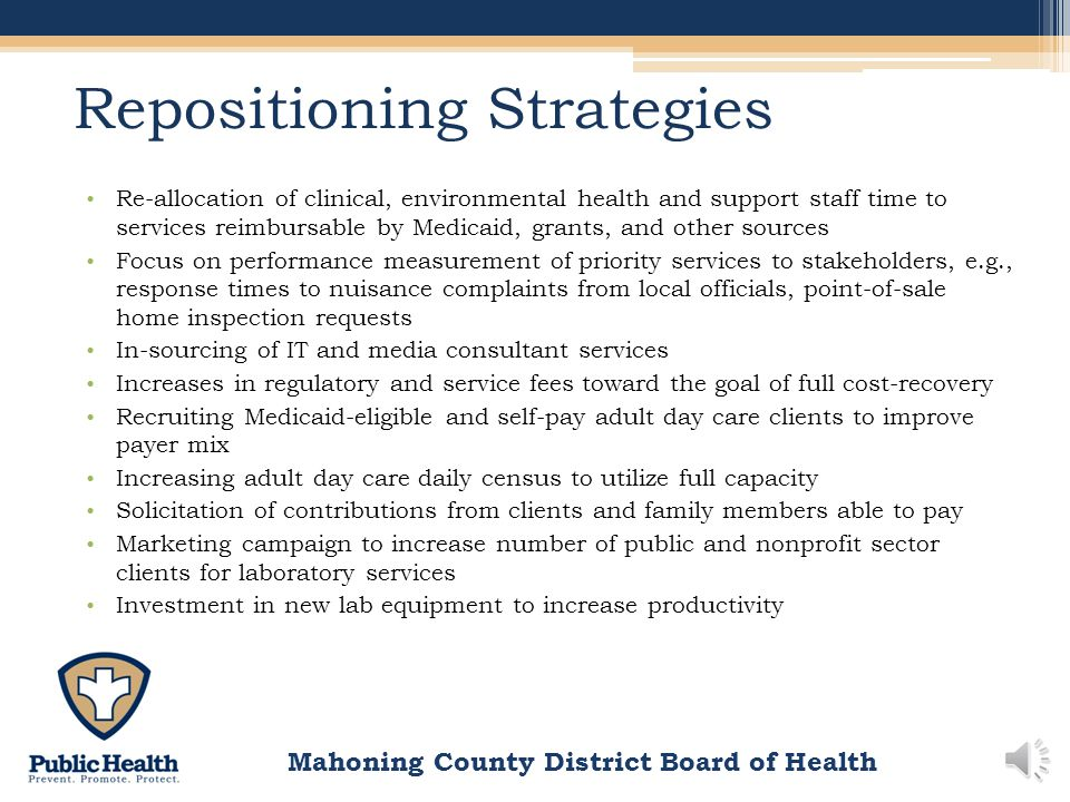 Mahoning County District Board of Health Retrenchment Strategies Pay freeze and four-day paid workweek for management team Retirement cash incentives