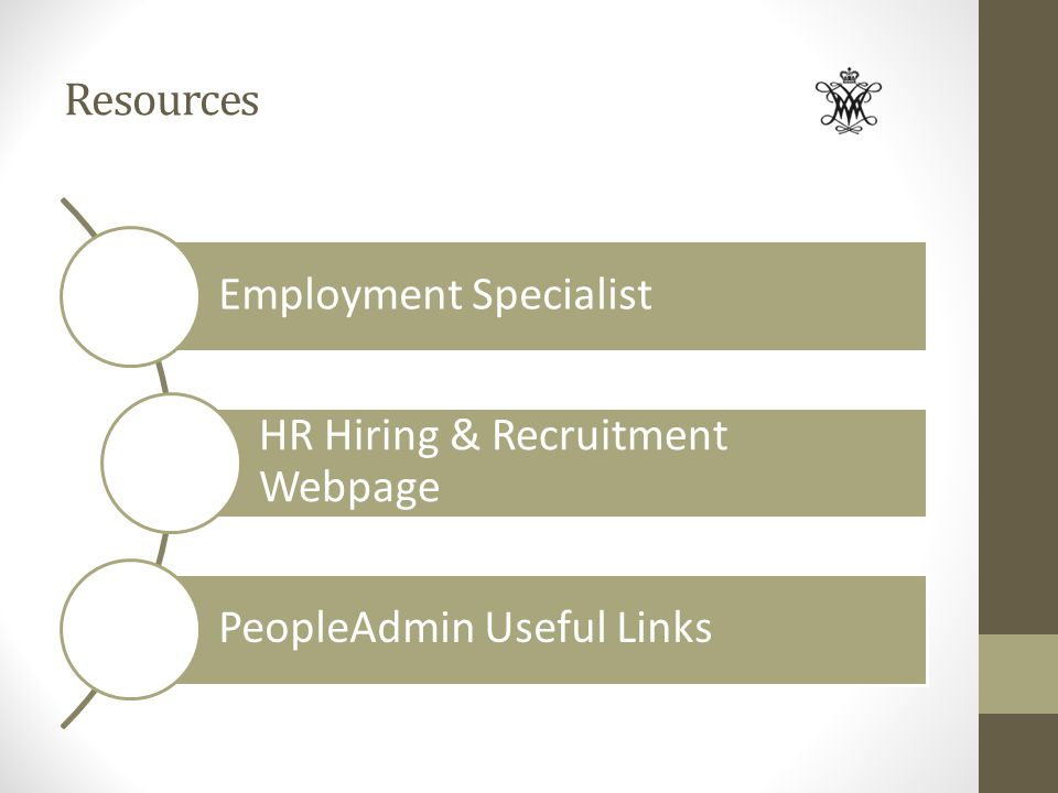 Resources Employment Specialist HR Hiring & Recruitment Webpage PeopleAdmin Useful Links