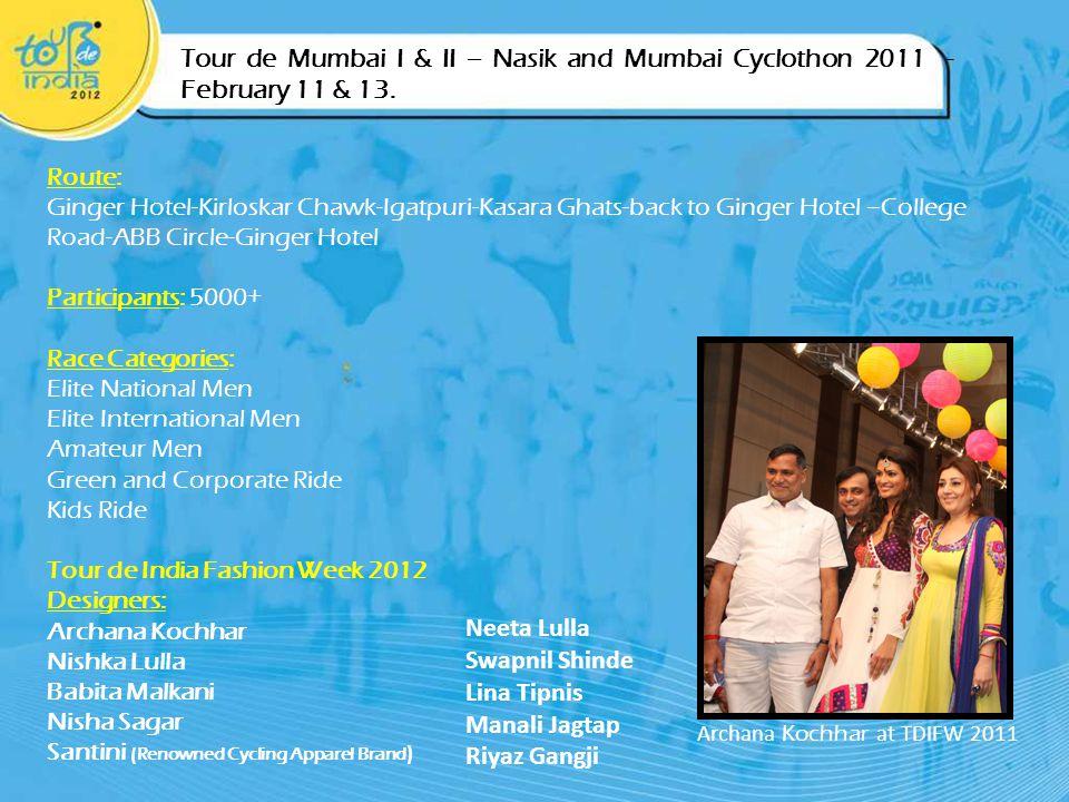 Tour de Mumbai I & II – Nasik and Mumbai Cyclothon 2011 - February 11 & 13.